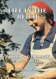 Life in the Reich
