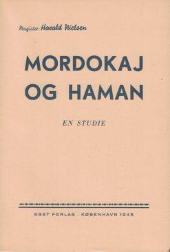 Harald Nielsen: Mordokaj og Haman