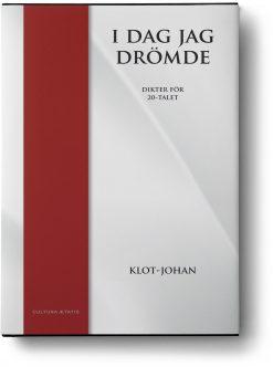 Klot-Johan: I dag jag drömde