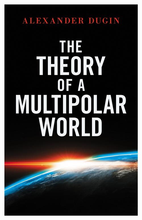 the Theoru of a Multipolar World