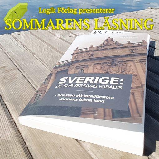 Tommy Ulmnäs: Sverige de subversivas paradis