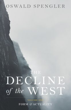 the Decline of the West vol 1
