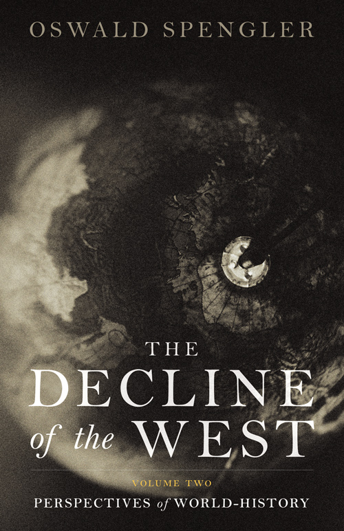 the Decline of the West vol 2