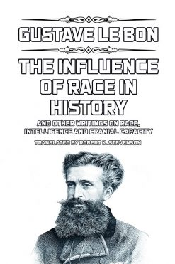 GLle Bon: The Influence of Race in History
