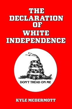 the Declaration of White Independence