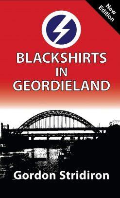Blackshirts in Geordieland