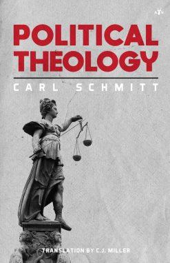 Political Theology by Carl Schmitt
