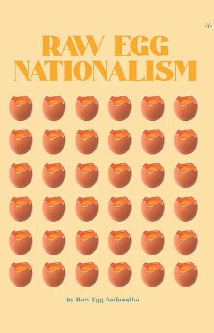 Raw Egg Nationalism