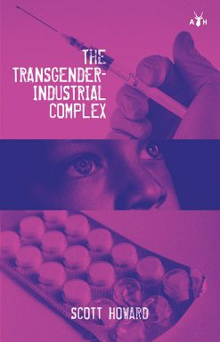 The Transgender-Industrial Complex