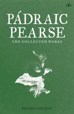 the Collected Works by Pádraic Pearse